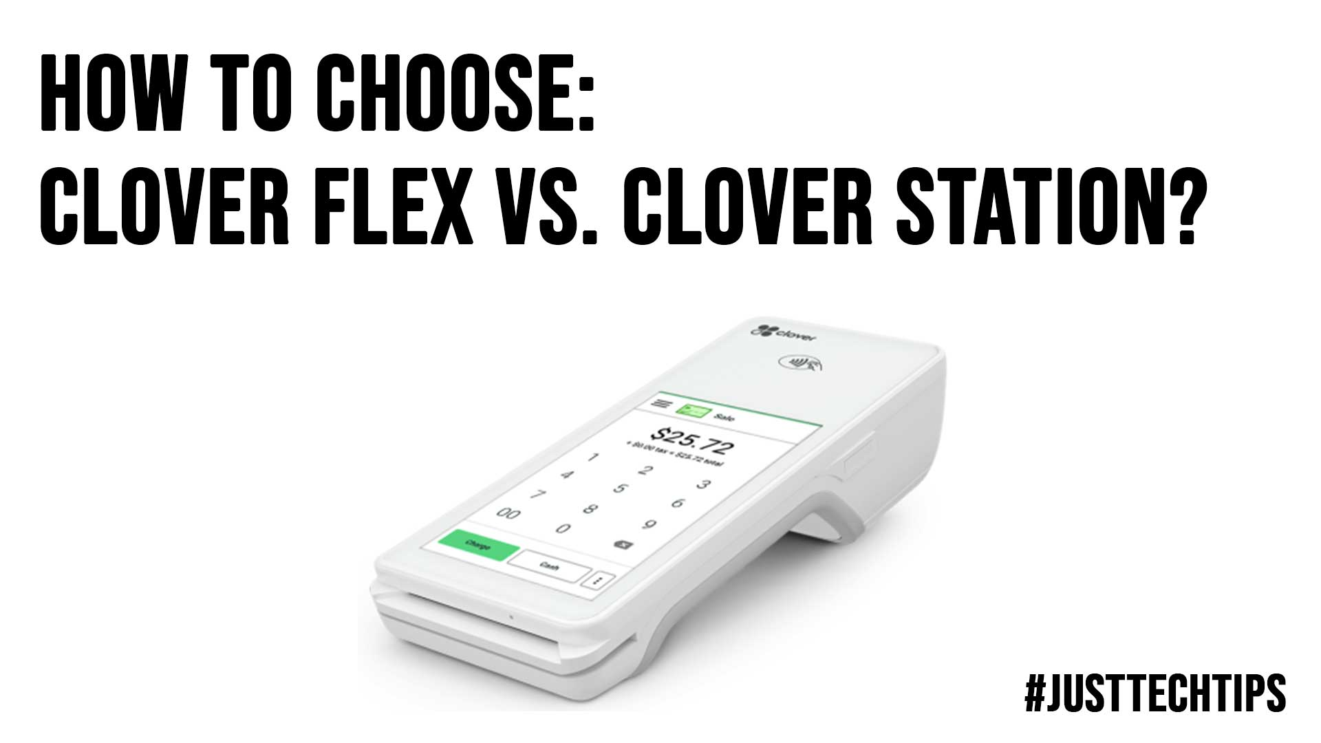 How To Choose Clover Flex vs. Clover Station